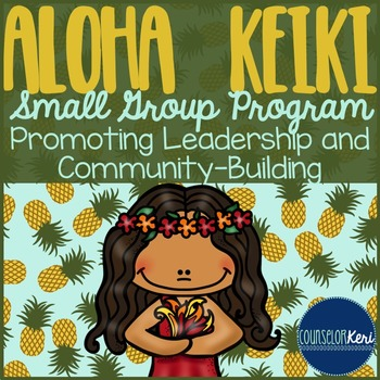 Leadership Small Group Counseling Program with Community Building Activities