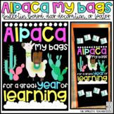 Alpaca My Bags/Llama Back to School Bulletin Board, Door Decor, or Poster