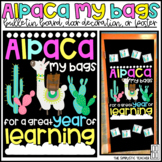 Alpaca My Bags/Llama Back to School Bulletin Board, Door Decor, or Poster