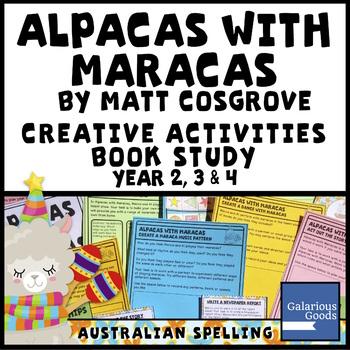 Alpacas with Maracas by Matt Cosgrove - Picture Book Study Creative Activities