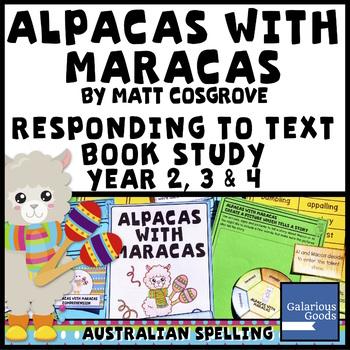 Alpacas with Maracas by Matt Cosgrove - Picture Book Study Responding to Text