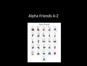 Alpha Friends A-Z Powerpoint