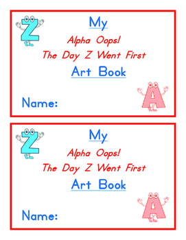 Alpha Oops!  The Day Z Went First Art Book and Discussion Questions