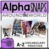 Alpha Snaps: A-Z Around the World Vocabulary