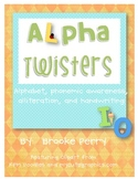 Alpha Twisters:  Alphabet, Phonemic Awareness, and Handwriting Practice