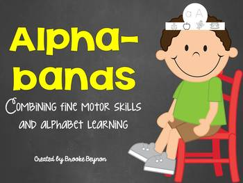 Alpha-bands - Combining Fine Motor Skills and Alphabet Learning