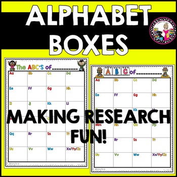 Alpha-boxes!  Graphic Organizer!  Research Made Fun!