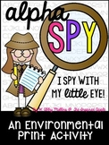 AlphaSPY! {an environmental print activity}