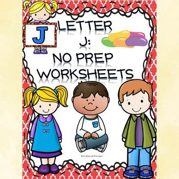 "Alphabet Letter of the Week ""Letter J"" (Alphabet Worksheets)"