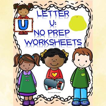 "Alphabet Letter of the Week ""Letter U"" (Alphabet Worksheets)"