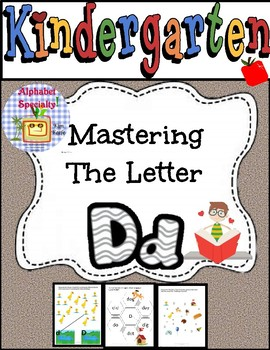Alphabet Specialty: A Week of the Letter Dd Worksheets/Activities Apha Pack