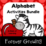 Alphabet A-Z Growing Bundle: Literacy Activities for Presc
