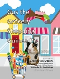 Letter G: Gus the Grocery Shopping Guinea Pig