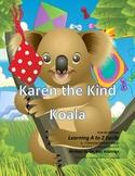 Letter K: Karen the Kind Koala