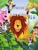 Letter L– Lawrence the Lazy Lion