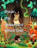 Letter O: Oscar the Observant Office Owl