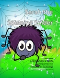 Letter S Rhyming – Sarah the Spinning Spider