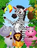 Letter Z : Zachary the Zany Zebra