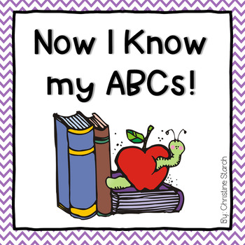 Now I Know My Abcs By Christine Starch Teachers Pay