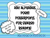 Alphabet ABC Poetry Book and PowerPoint for Shared Reading