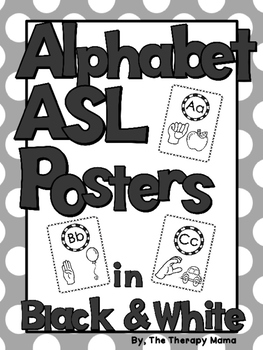 Alphabet ASL Classroom Posters American Sign Language Black and White