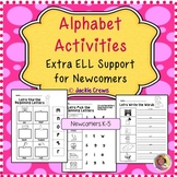 ESL Newcomer's Alphabet Activities: Extra ELL Support
