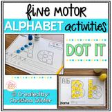 Alphabet Activities – Fine Motor Fun! *DOT IT*