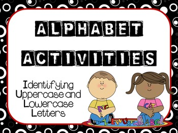 Alphabet Activities:  Identifying Uppercase and Lowercase Letters