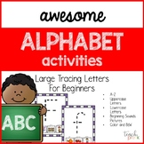 Alphabet Activities: Large Letter Tracing Practice For Beginners