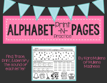 Alphabet Print -N- Practice Activity Pages {Handwriting, Letter I.D., & Sounds}