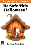 Alphabet All-Stars: Be Safe This Halloween!