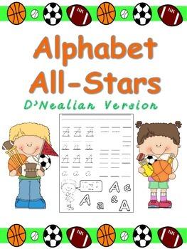 Alphabet All-Stars Handwriting Practice for Kindergarten- D'NEALIAN Version