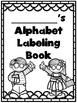 Alphabet Antics - Alphabet Phonics Labeling Activity Sheets