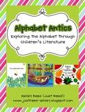 Alphabet Antics (Teaching the Alphabet Through Children's Literature)