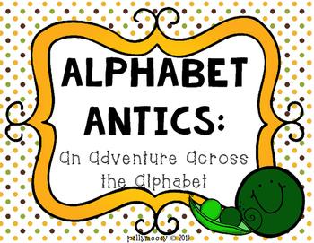 Alphabet Antics:  Alphabet Activities & More