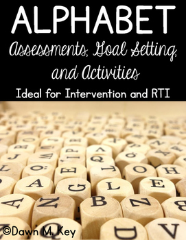 Alphabet Assessments, Goal Setting, and Activities