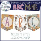 Alphabet Banner {Books & Pumpkin Spice}