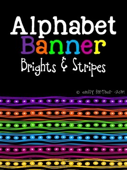 Alphabet Banner Brights and Stripes