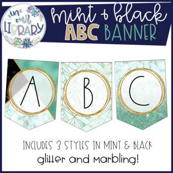 Alphabet Banner {Mint and Black Marble}
