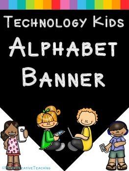 Alphabet Banner: Technology Kids