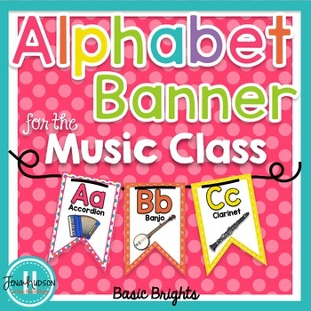 Alphabet Banner for the Music Class ~ Basic Brights