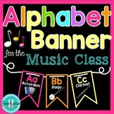 Alphabet Banner for the Music Class ~ Neon