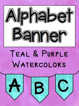 Alphabet Banners: Teal & Purple Watercolors