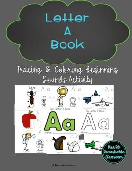 Alphabet & Beginning Sounds - Letter A Trace & Color Book