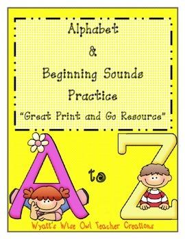 """Alphabet & Beginning Sounds Practice """"Great Print & Go Resource"""""""