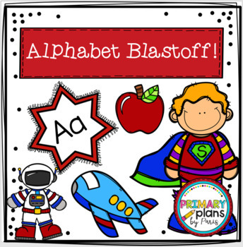 Alphabet Blastoff! A 26-Day Introduction to Reading