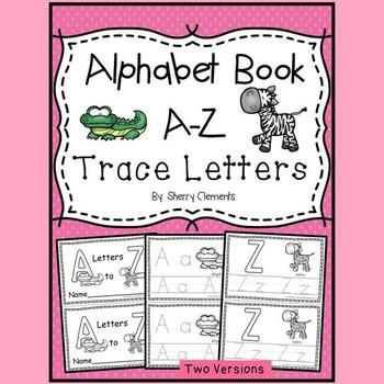 Alphabet Book A-Z Trace Letters