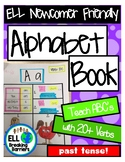 Alphabet Book, Teach ABC's with 20+ Past Tense Verbs, ELL
