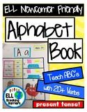 Alphabet Book, Teach ABC's with 20+ Present Tense Verbs, E