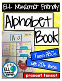 Alphabet Book, Teach ABC's with 20+ Present Tense Verbs, E
